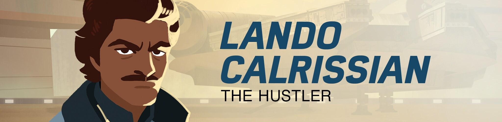 Lando Calrissian - The Hustler