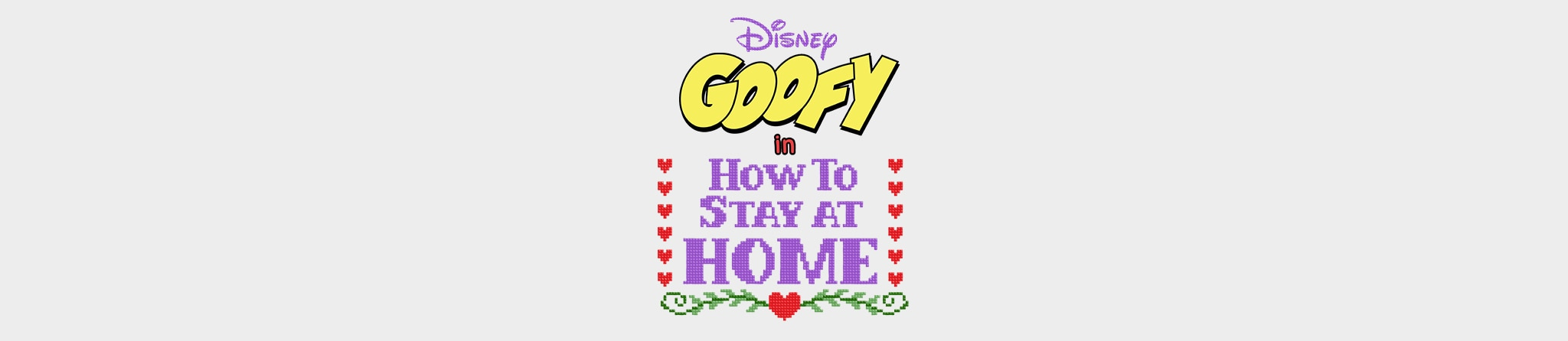 Disney | Goofy: How to Stay at Home