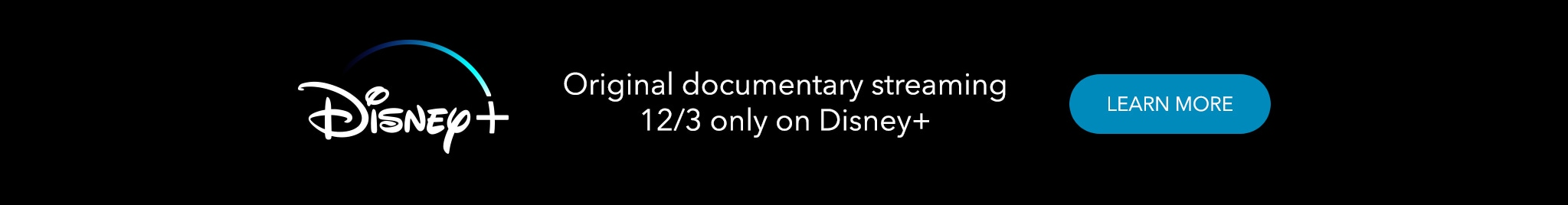 Original documentary streaming 12/3 only on Disney+.