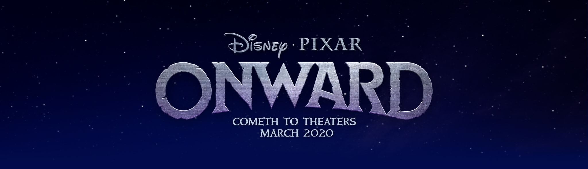 Disney Pixar - Onward - Cometh to Theaters March 2020