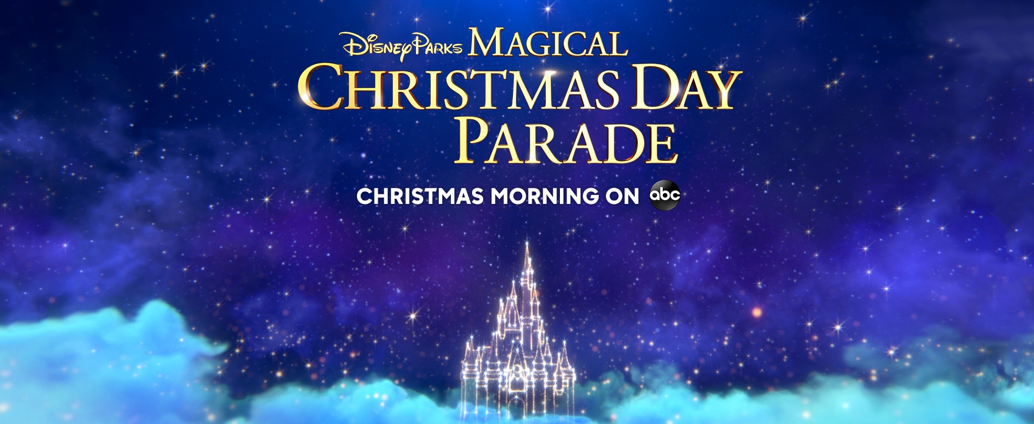 Disney Parks Magical Christmas Day Parade - Christmas Morning on ABC