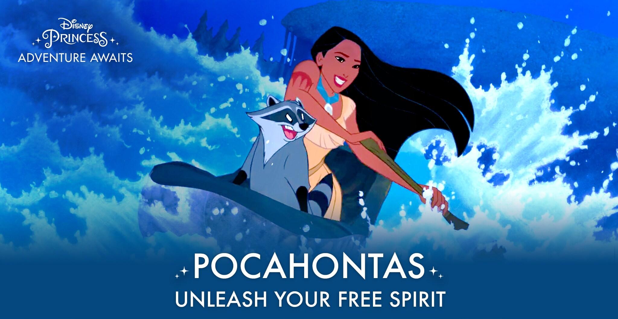 Pocahontas - Unleash Your Free Spirit