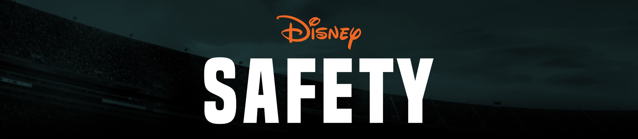 Disney | Safety