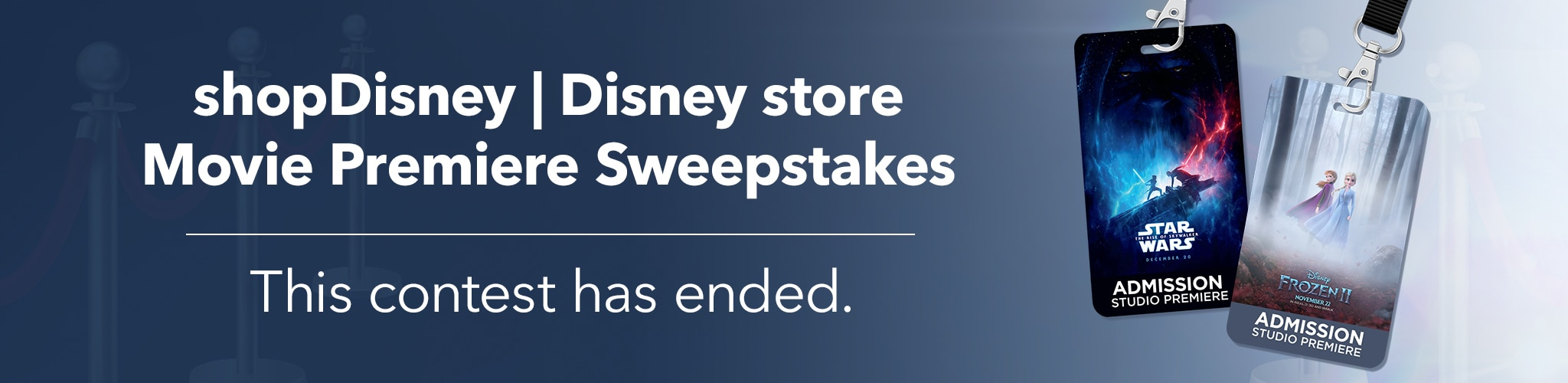 shopDisney | Disney store Movie Premiere Sweepstakes - This contest has ended.