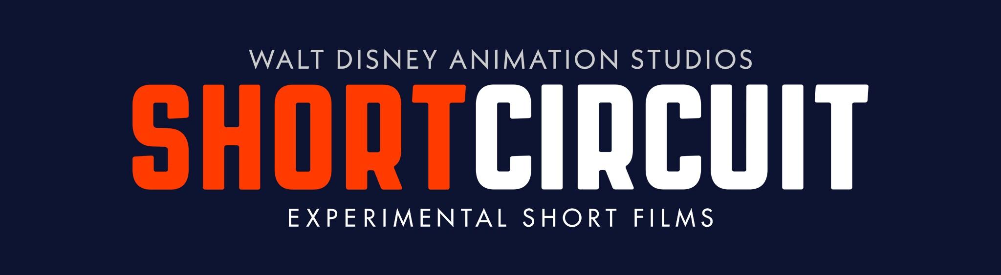 Walt Disney Animation Studios | Short Circuit | Experimental Short Films