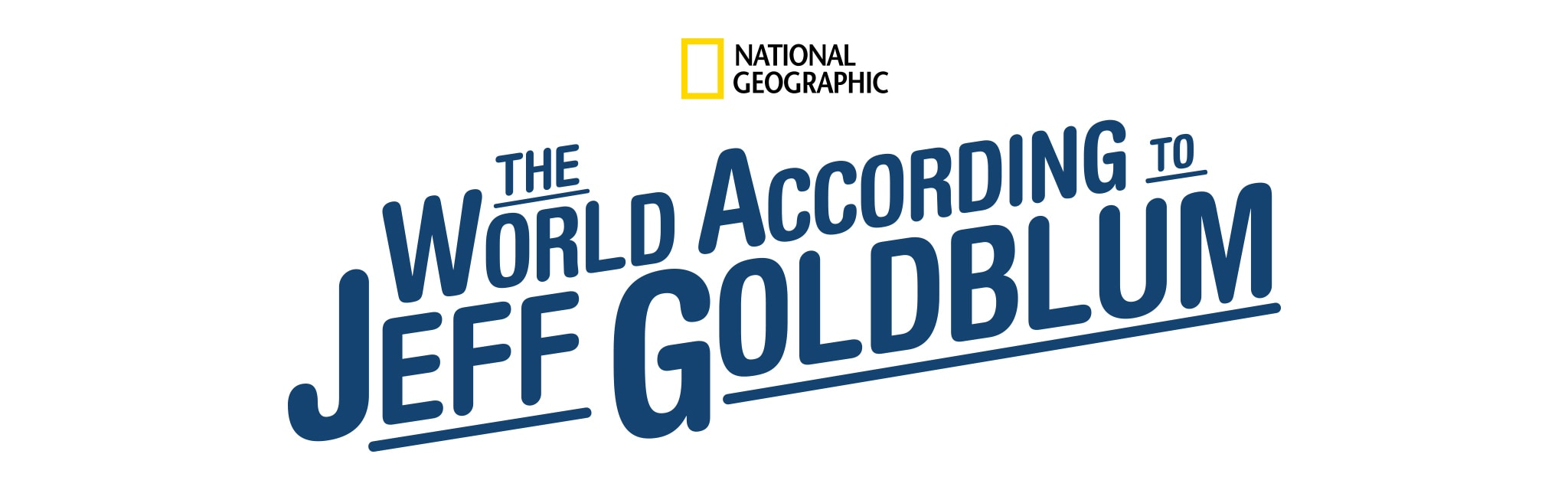 National Geographic | The World According to Jeff Goldblum