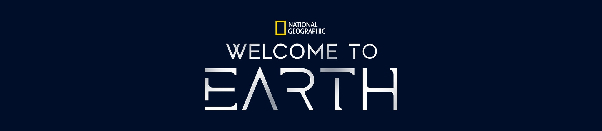 National Geographic | Welcome to Earth