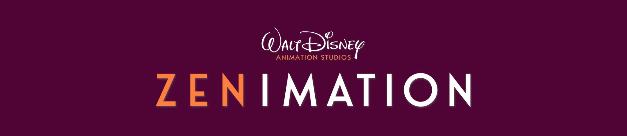 Walt Disney Animation Studios | Zenimation