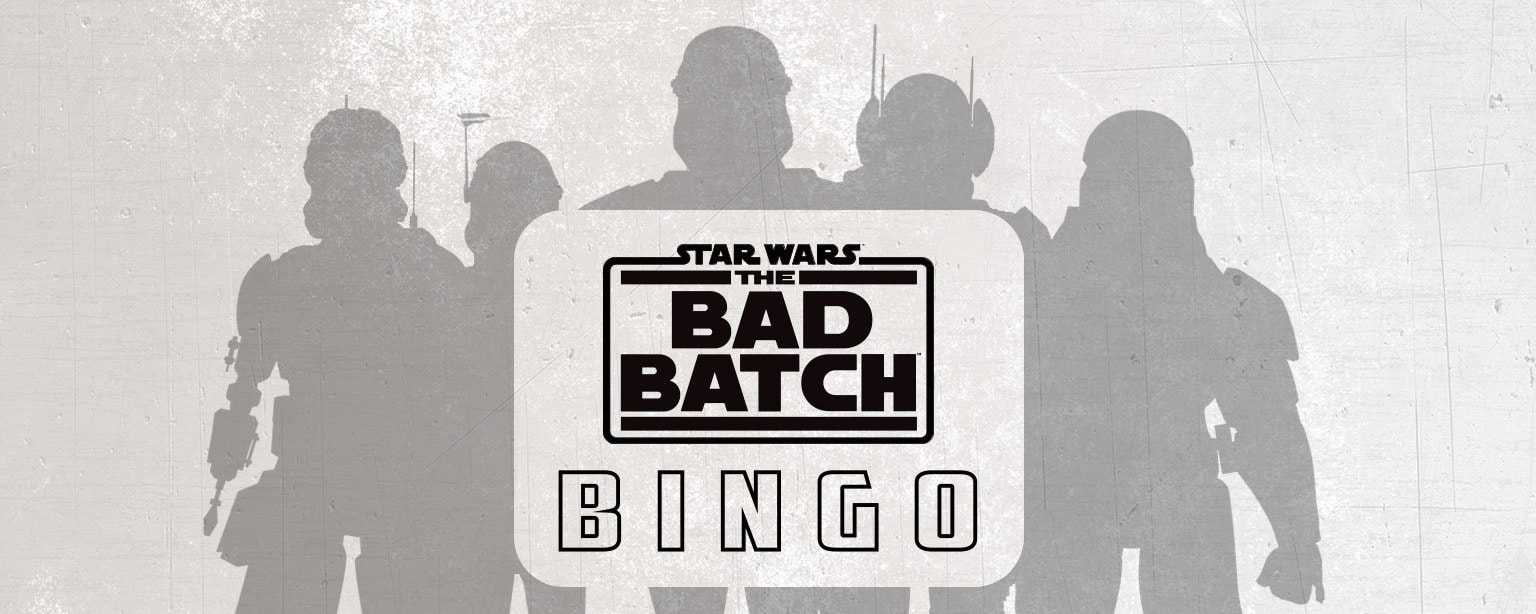 Bad Batch Bingo - Stream and Play on May the 4th!