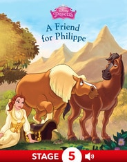 Disney Princess Enchanted Stables: A Friend for Phillipe