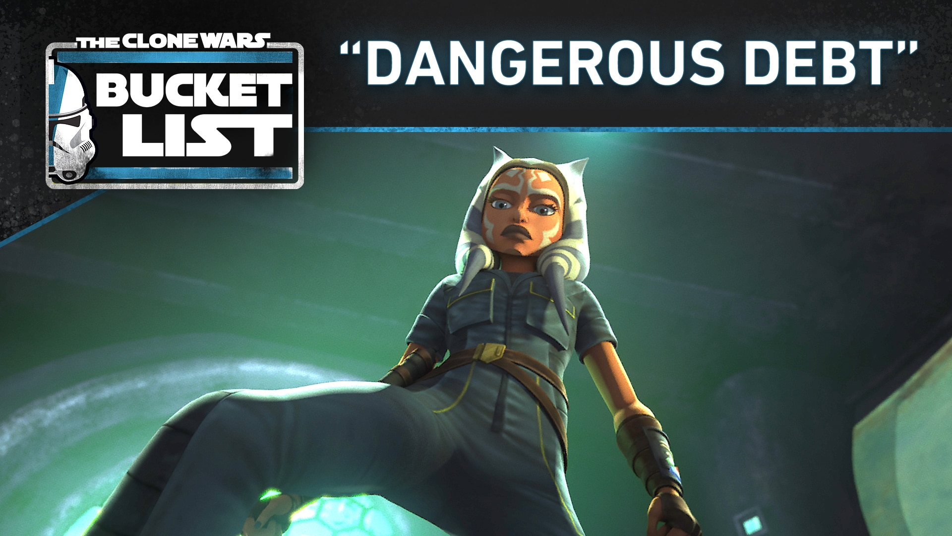 "Bucket List: ""Dangerous Debt"" - Star Wars: The Clone Wars"