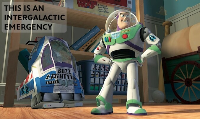 """Buzz Lightyear saying: """"This is an intergalactic emergency"""""""