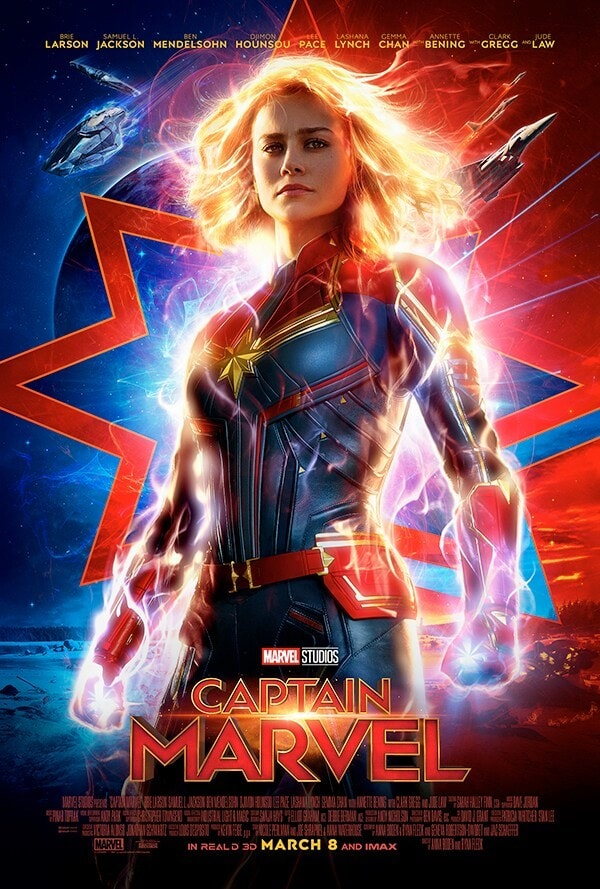 Brie Larson Samuel L. Jackson, Bem Mendelsohn, Dijmon Hounsou Lee Pace Gemma Chan, Annette Benning with Clark Gregg and Jude Law; Marvel Studios Captain Marvel in real d 3d March 8 and IMAX, Poster of Captain Marvel with blue and red background