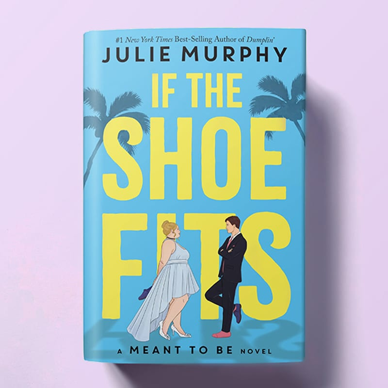 If the Shoe Fits by Julie Murphy Book Cover