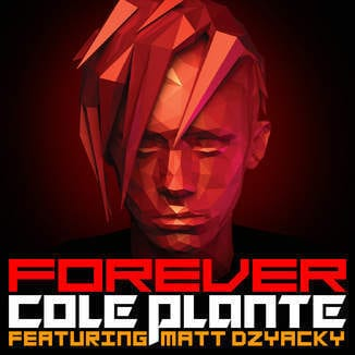 Forever (feat. Matt Dzyacky) - Single