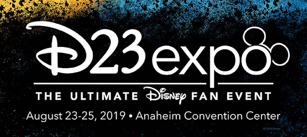 D23 expo The Ultimate Disney fan event, August 23-25,2019 Anaheim Convention Center.