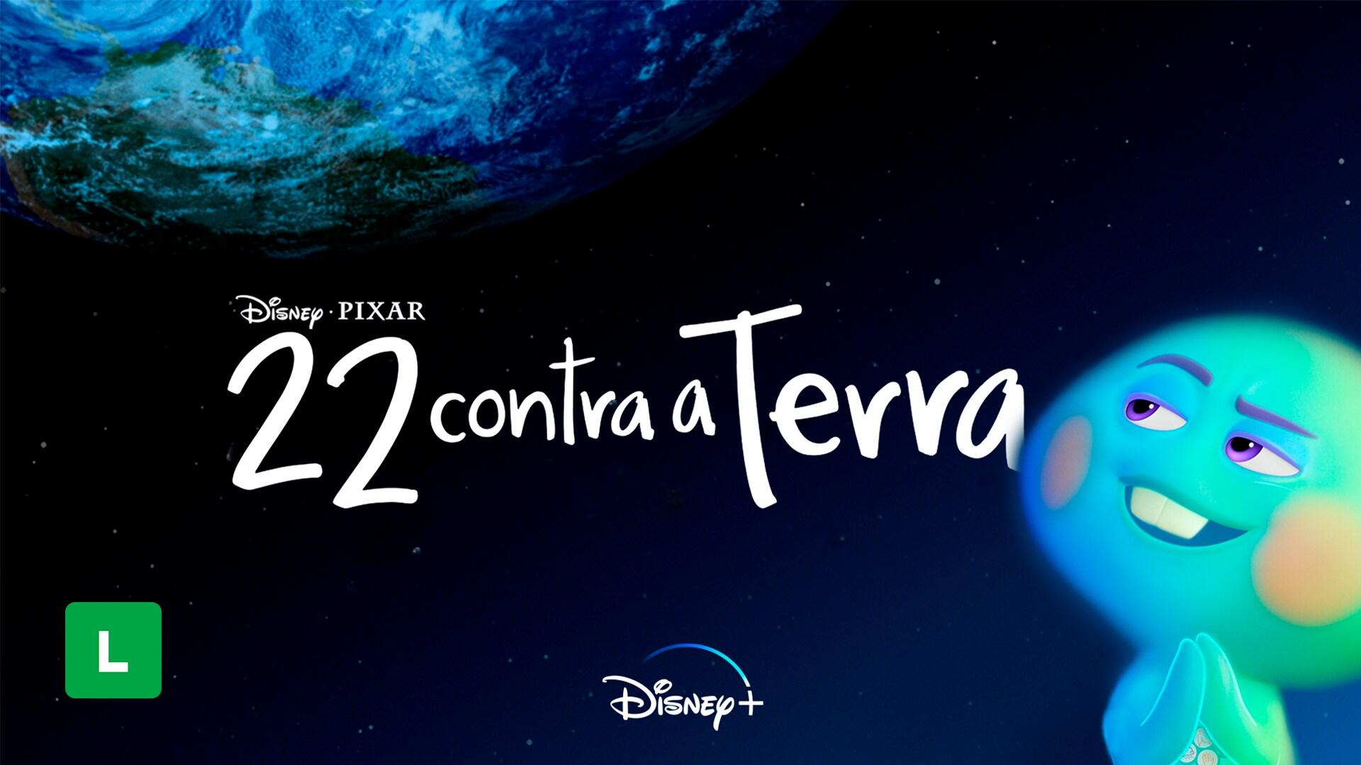 22 Contra a Terra | Disponível no Disney+ Draft