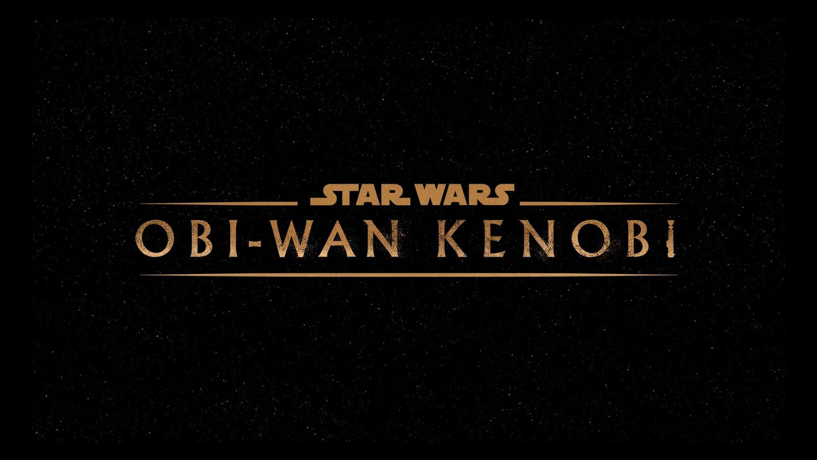 "NEW LUCASFILM SPECIAL EVENT SERIES ""OBI-WAN KENOBI"" TO BEGIN PRODUCTION"