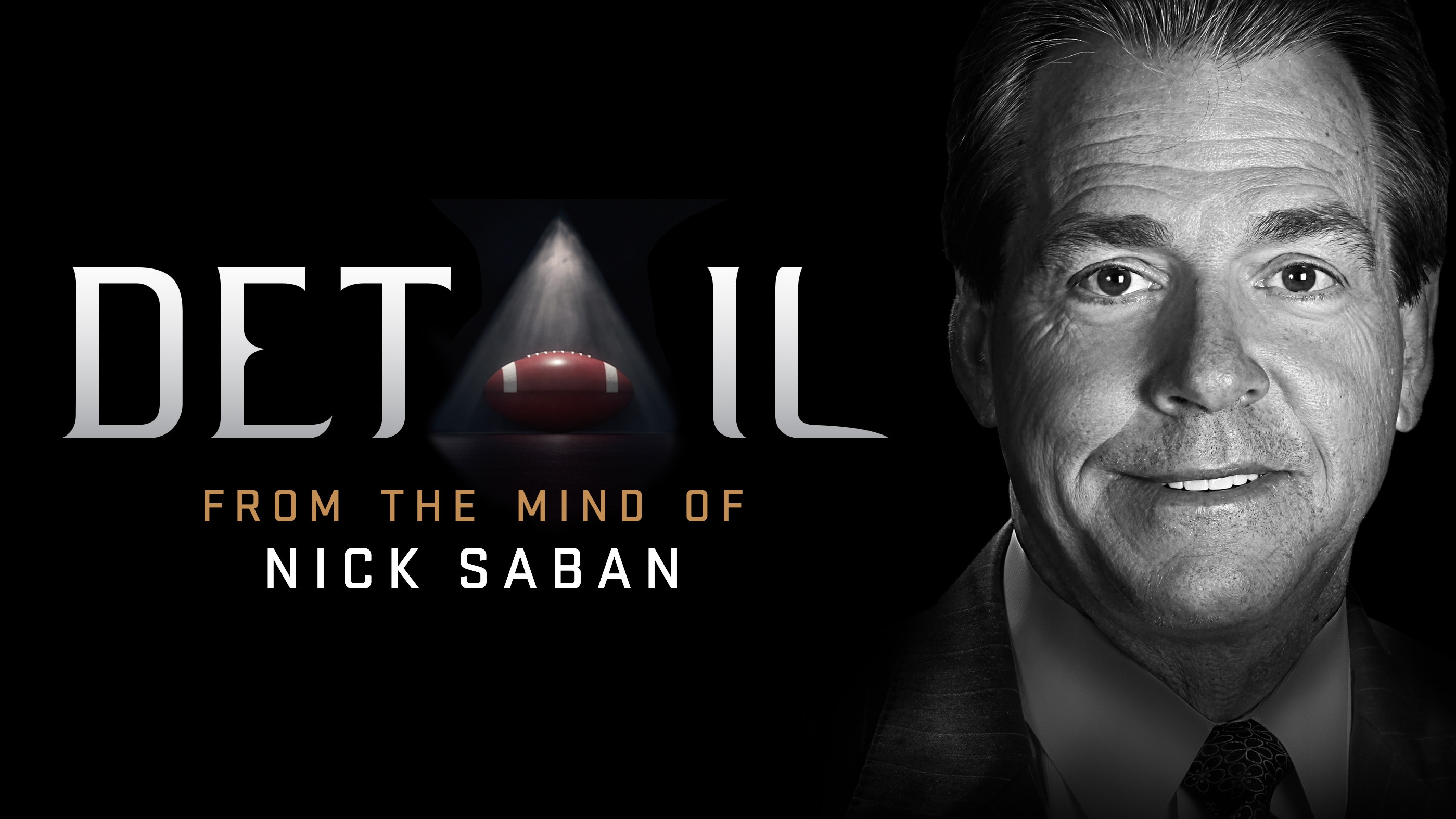 """Detail"" Exclusively on ESPN+: Nick Saban's Pre-Draft Analysis of Joe Burrow and Tua Tagovailoa"