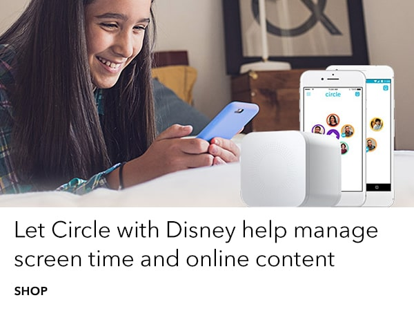 Let Circle with Disney help manage online content and screen time