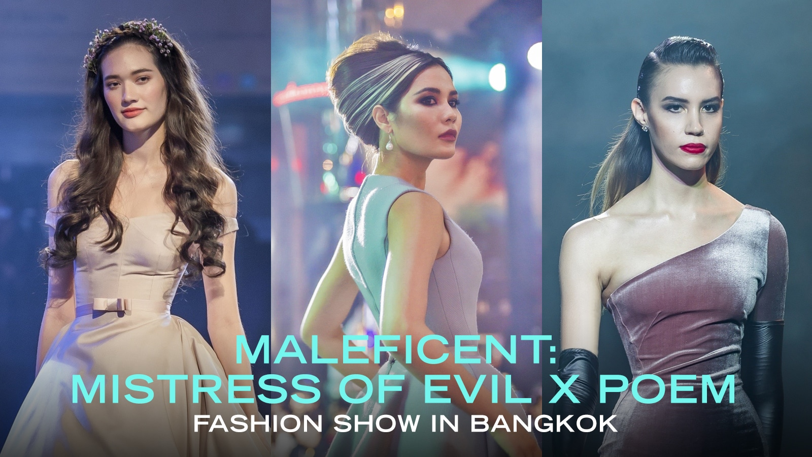 WATCH HIGHLIGHTS FROM THE DISNEY'S MALEFICENT: MISTRESS OF EVIL X POEM FASHION SHOW IN BANGKOK