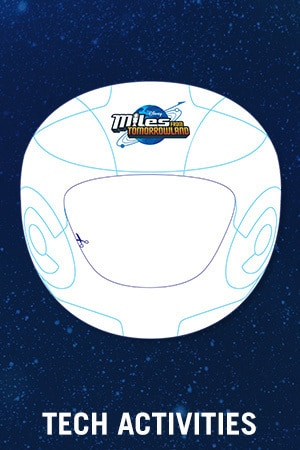Miles From Tomorrowland: Space Missions - Tech Activities
