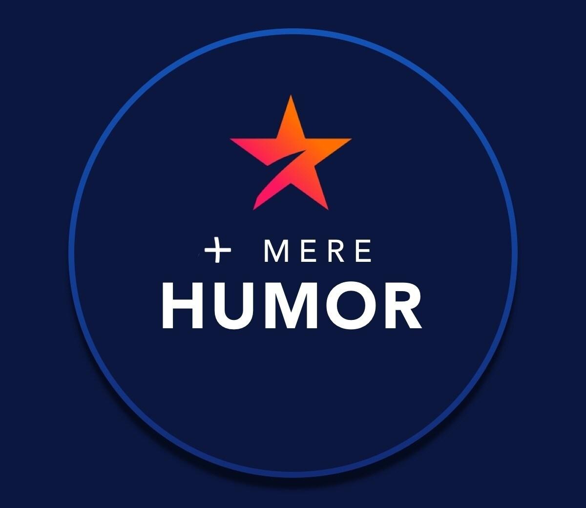 + Mere humor