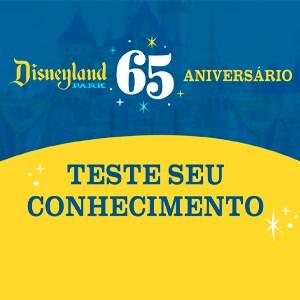 Quiz: Teste seus conhecimentos da Disneyland – Edição de aniversário de 65 anos
