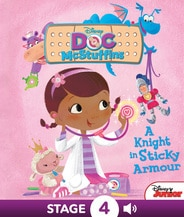 Disney Classic Stories: Doc McStuffins: A Knight in Sticky Armour