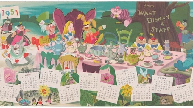 for 1951 from Walt Disney and staff calendar pages below alice in wonderland cast at Mad Hatter's tea party
