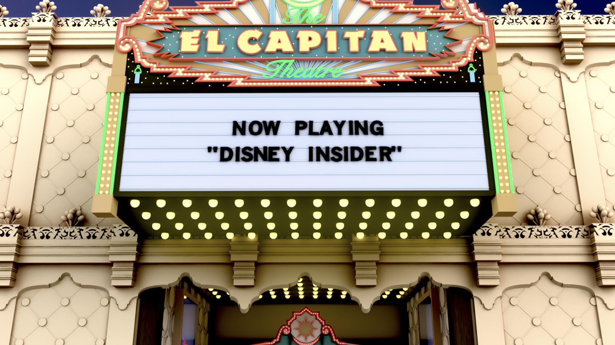 El Capitan - Disney Insider