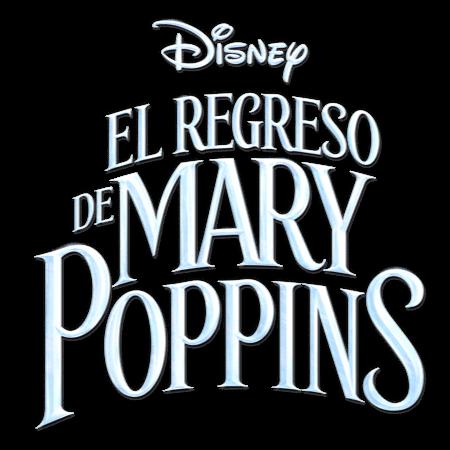El Regreso de Mary Poppins | 21 de diciembre en cines