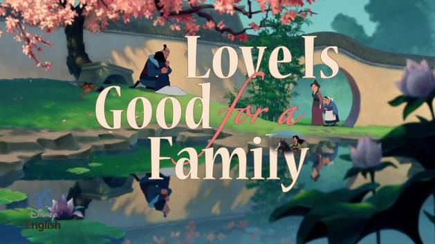 Chansons Disney English - Love Is Good for a Family