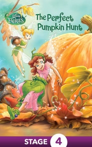 Disney Fairies: The Perfect Pumpkin Hunt