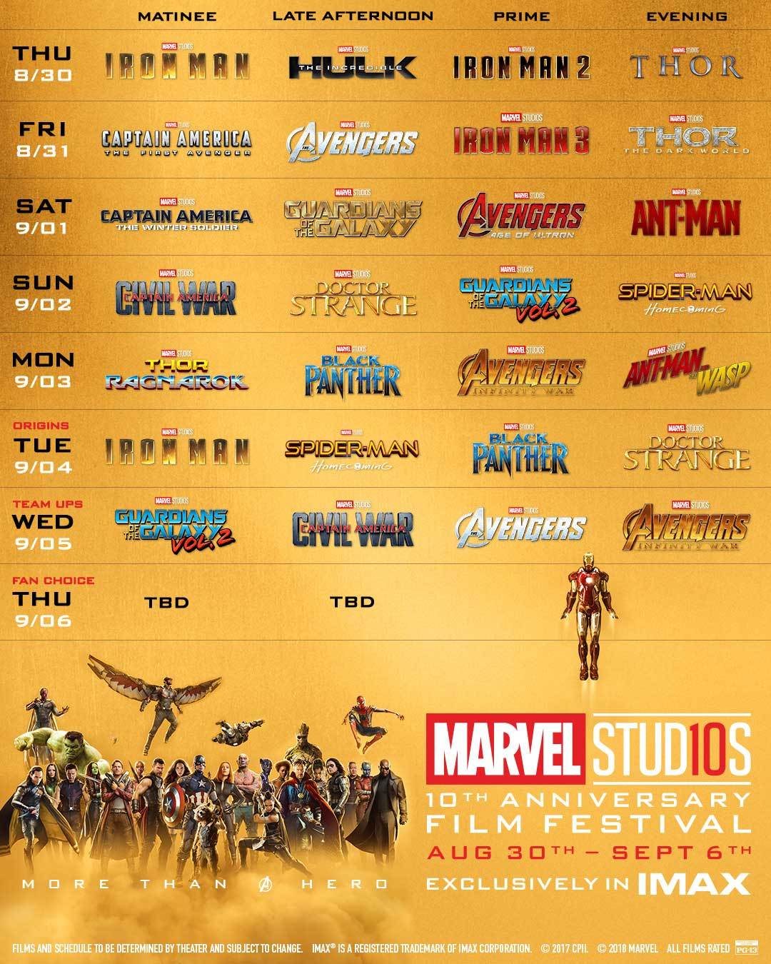 Schedule of  movie showings for Marvel Studios 10th anniversary film festival aug 20th - Sept 6th exclusively in IMAX  with various Marvel Cinematic Universe Heroes