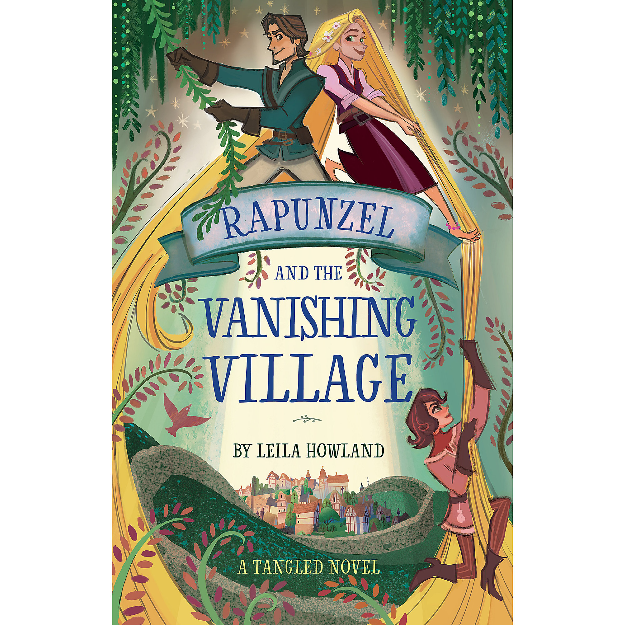 Rapunzel and the Vanishing Village: A Tangled Novel