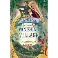 Image of Rapunzel and the Vanishing Village: A Tangled Novel # 1