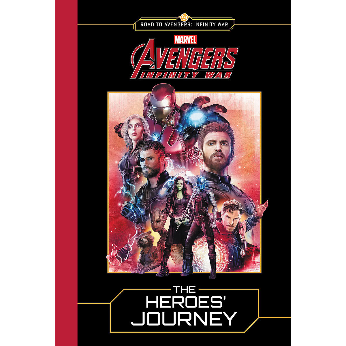 marvels avengers infinity war the heroes journey book - Avengers Marvel