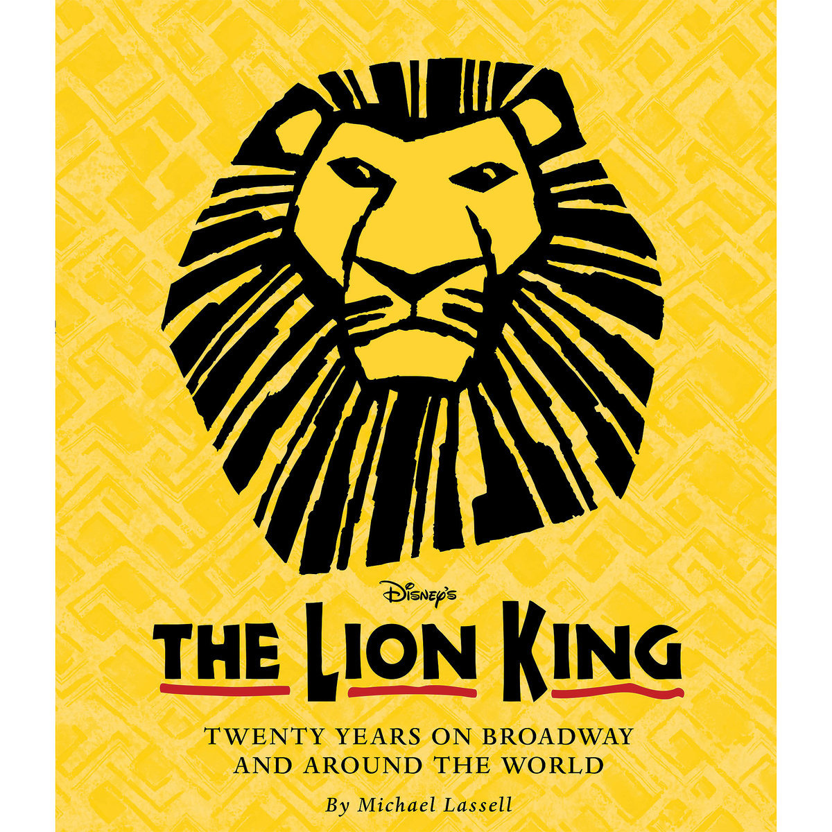 108c0fd24ee24 Product Image of The Lion King  Twenty Years on Broadway and Around the  World Souvenir