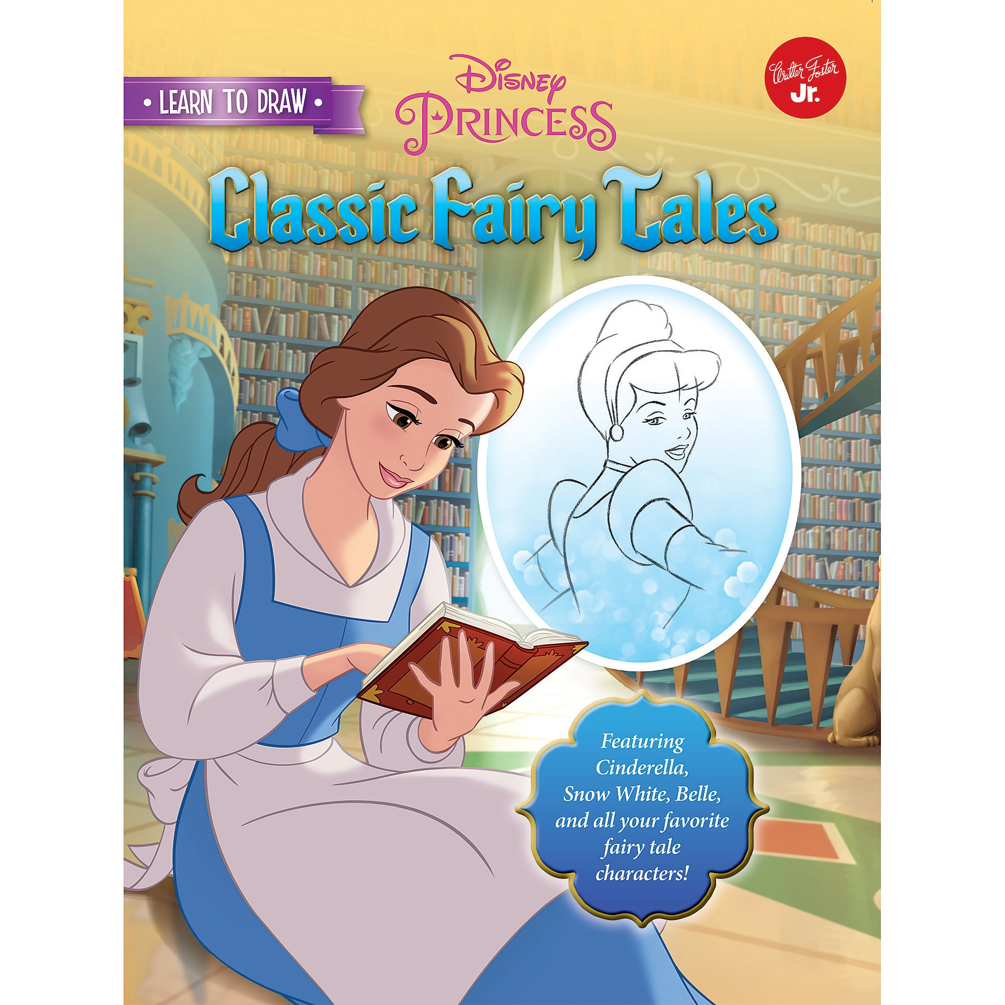 Learn to Draw Disney's Classic Fairytales