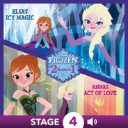 Frozen: Anna's Act of Love / Elsa's Icy Magic