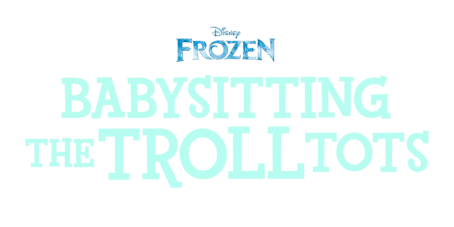 Frozen: Anna & Elsa: Babysitting the Troll Tots