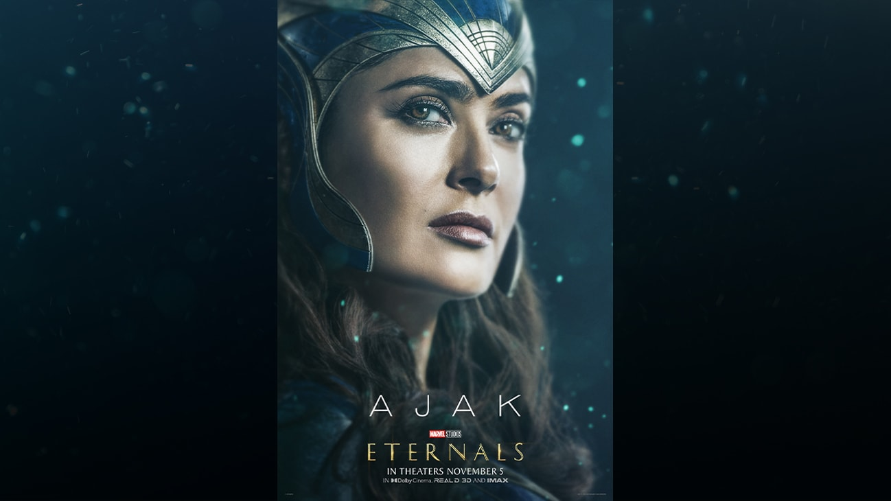 Ajak (actor Salma Hayek) | Marvel Studios | Eternals | In theaters November 5 | In Dolby Cinema, REAL D 3D and IMAX | movie poster