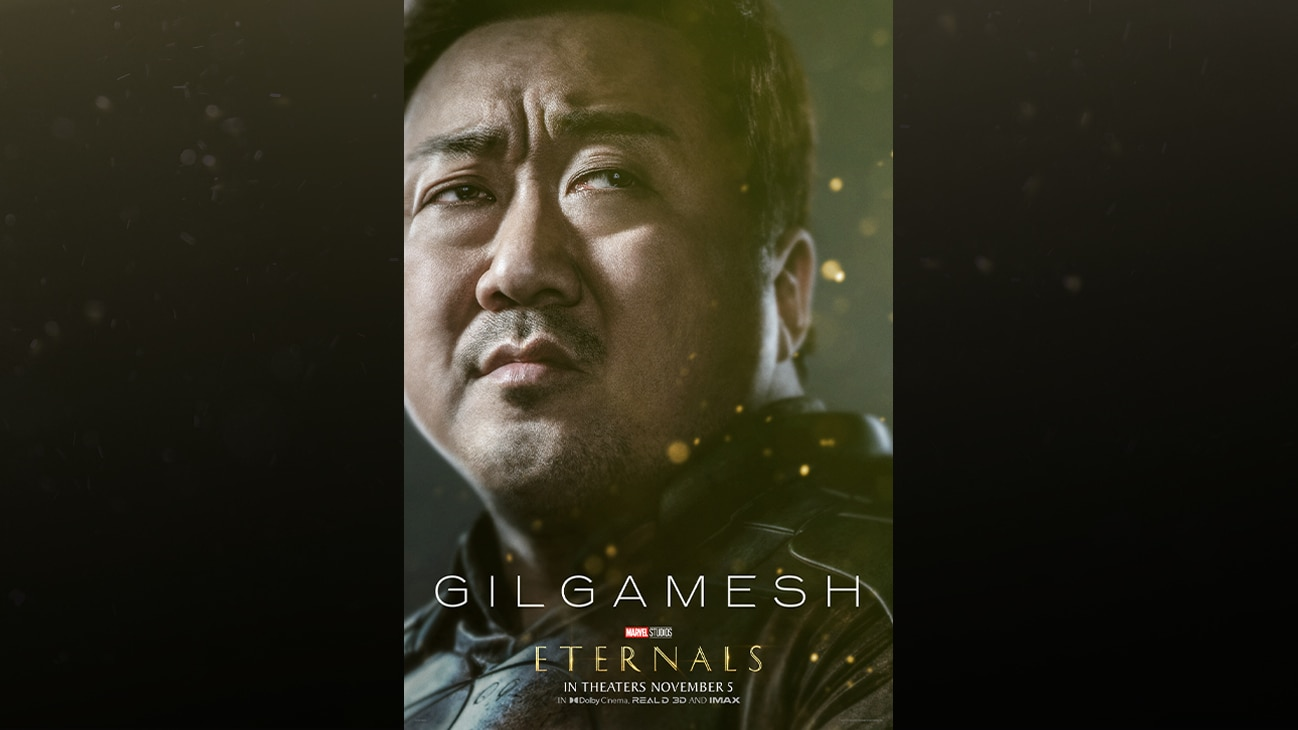 Gilgamesh (actor Ma Dong-seok) | Marvel Studios | Eternals | In theaters November 5 | In Dolby Cinema, REAL D 3D and IMAX | movie poster