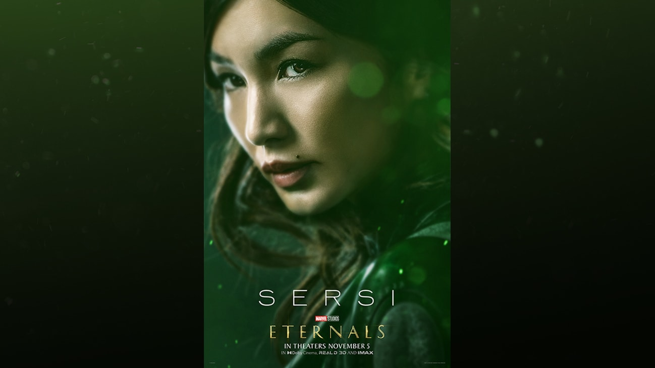 Sersi (actor Gemma Chan) | Marvel Studios | Eternals | In theaters November 5 | In Dolby Cinema, REAL D 3D and IMAX | movie poster