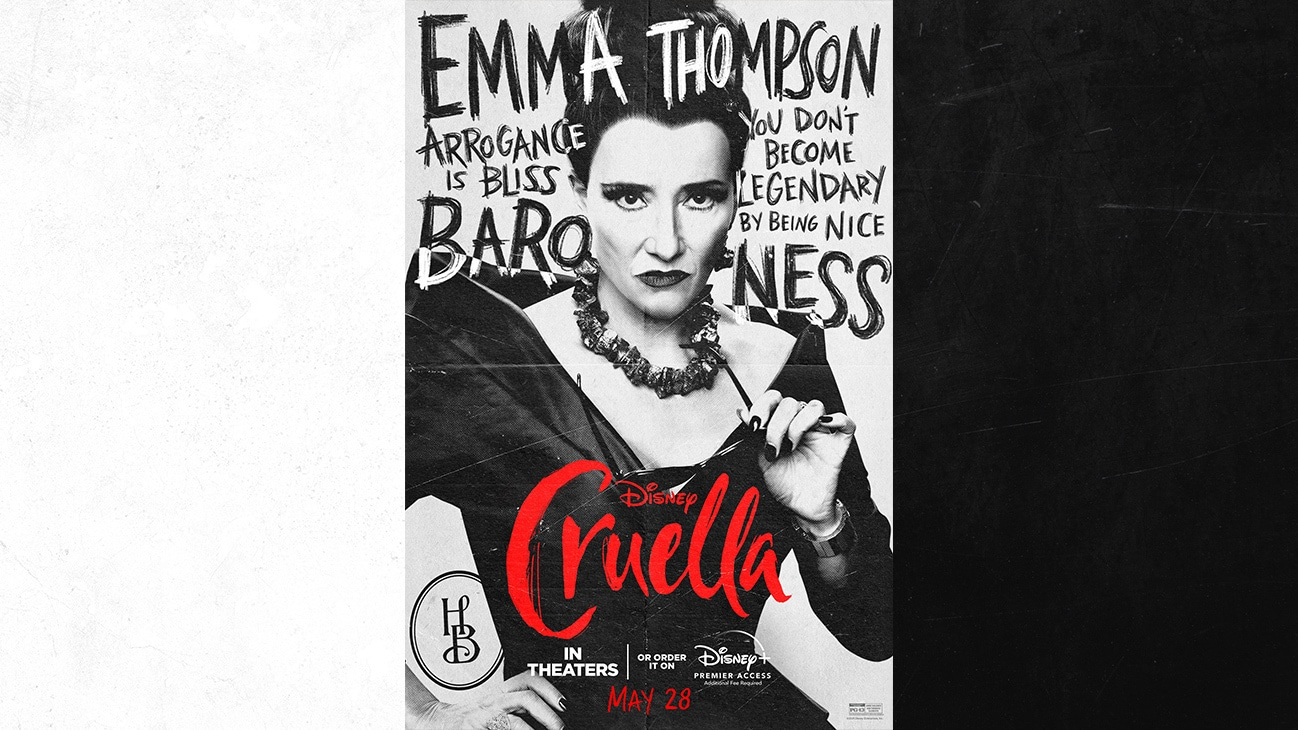 Emma Thompson as The Baroness | Arrogance is Bliss | You Don't Become Legendary By Being Nice | Cruella | In Theaters or order it on Disney+ with Premier Access May 28. Additional fee required.