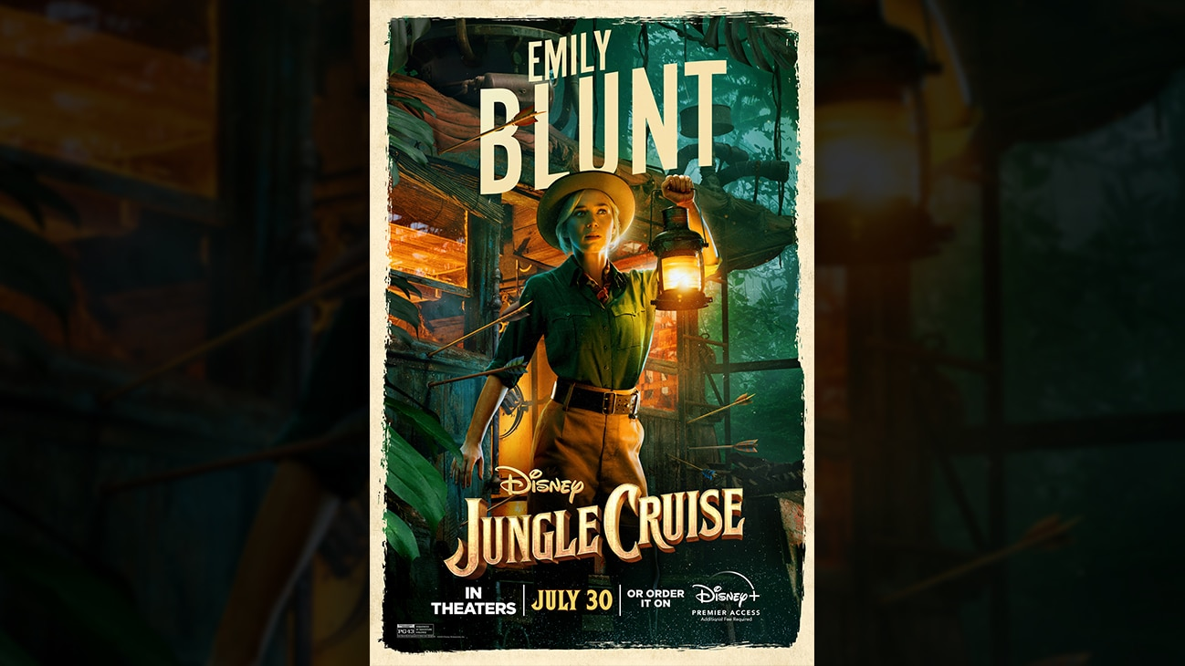 Emily Blunt | Disney | Jungle Cruise | In theaters July 30 or order it on Disney+ Premier Access. Additional fee required. | poster