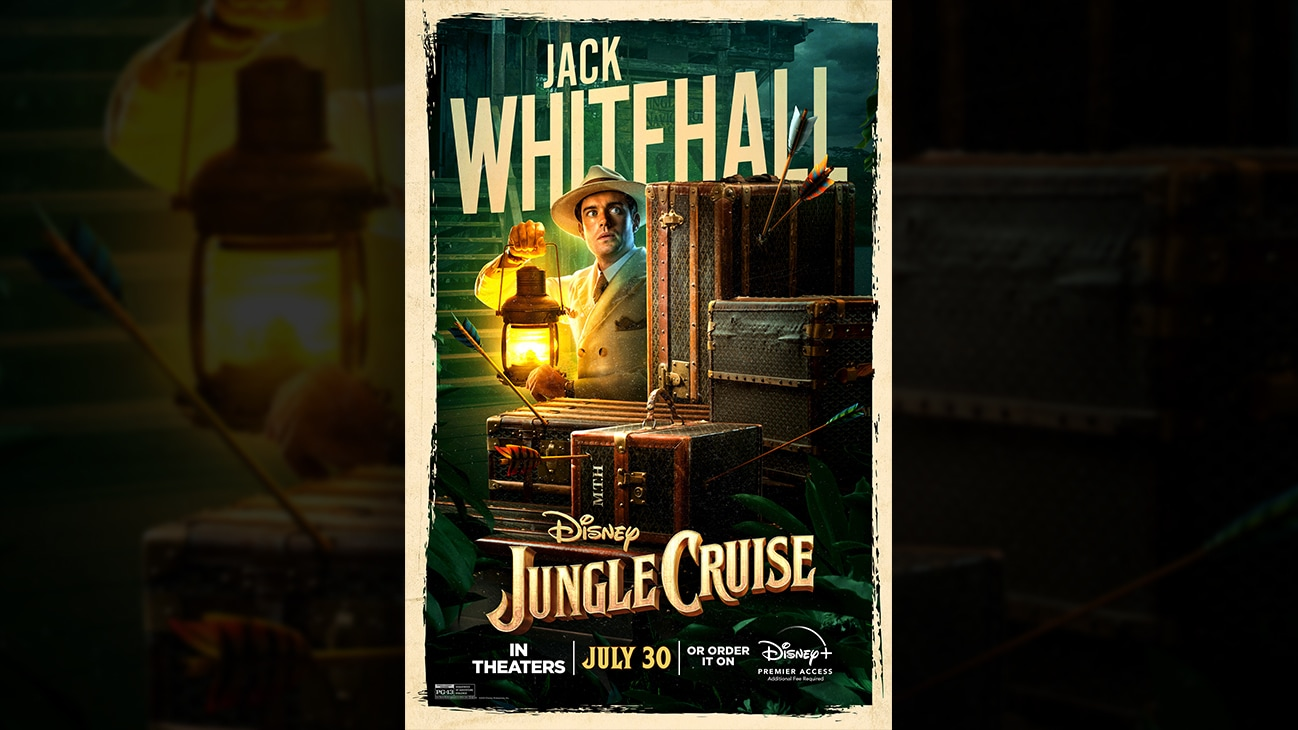 Jack Whitehall | Disney | Jungle Cruise | In theaters July 30 or order it on Disney+ Premier Access. Additional fee required. | poster