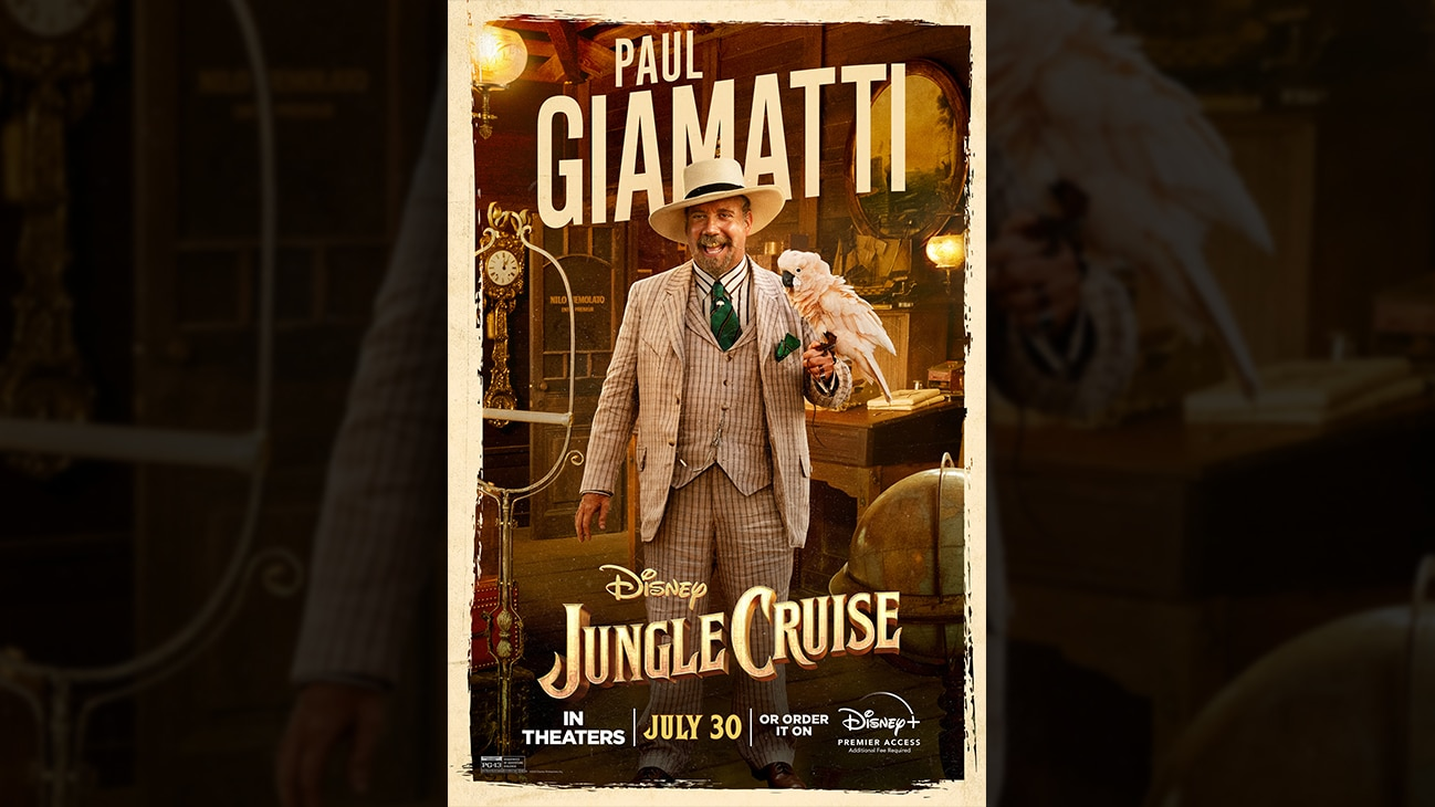 Paul Giamatti | Disney | Jungle Cruise | In theaters July 30 or order it on Disney+ Premier Access. Additional fee required. | poster