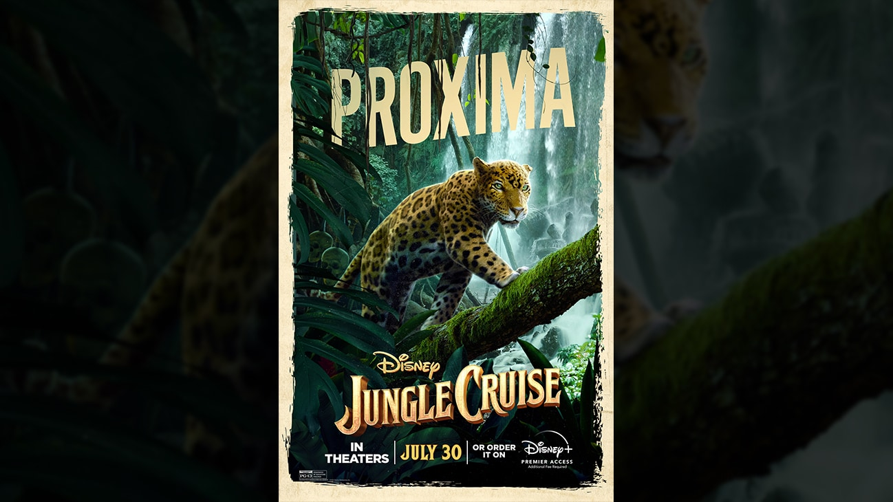 Proxima | Disney | Jungle Cruise | In theaters July 30 or order it on Disney+ Premier Access. Additional fee required. | poster